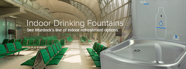 Indoor Drinking Fountains - Murdock