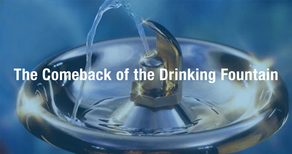 The Comeback of the Drinking Fountain Free CEU Course